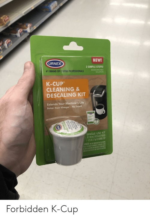 Children, Life, and Smell: NEW!  URNEX  2 SIMPLE STEPS!  #1 BRAND OF COFFEE PROFESSIONALS  BIODEGRADABLE  SOLUTION  K-CUP  CLEANING &  DESCALING KIT  Extends Your Machine's Life  Better than Vinegar - No Smell  URNEX  DESCALING  LIQUID  STEP 1  X  CLEANING  CUP  STEP 2  SINGLE USE KIT  L.OZ (59 ml) DESCALER POUCH  1-0.25 0Z. (7 g) CLEANING CUP  JANGER: THIS KIT CONTAINS THE FOLLOWING  AICALS THAT MAY BE HARMFUL IF MISUSED: CITRIC  CID READ CAUTIONS ON INDIVIDUAL CONTAINERS  CAREFULLY KEEP OUT OF THE REACH OF CHILDREN  GOOLIP 39528-9918  URNEX  CLEANING CUP  CAPSULE DE NETIOYA  DRINT E  BAS IRE PAS Forbidden K-Cup