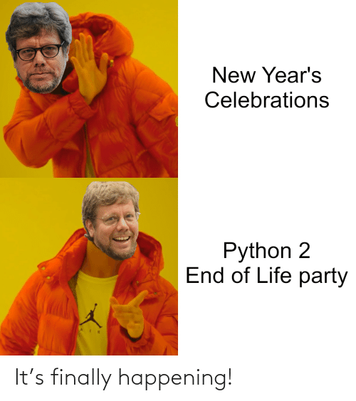 python: New Year's  Celebrations  Python 2  End of Life party It's finally happening!