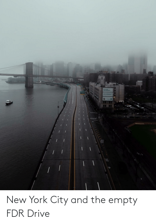 new: New York City and the empty FDR Drive