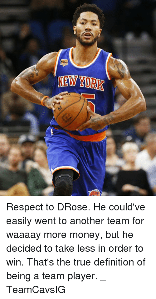 Takeing: NEW YORK Respect to DRose. He could've easily went to another team for waaaay more money, but he decided to take less in order to win. That's the true definition of being a team player. _ TeamCavsIG