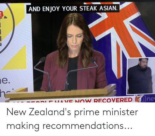 new: New Zealand's prime minister making recommendations...