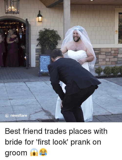 Best Friend, Prank, and Best: newsflare Best friend trades places with bride for 'first look' prank on groom 😱😂