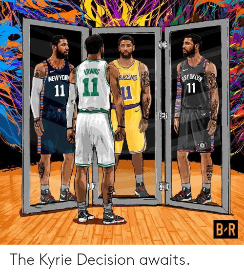 ballmemes.com: NEWYOR  BROO  B R The Kyrie Decision awaits.