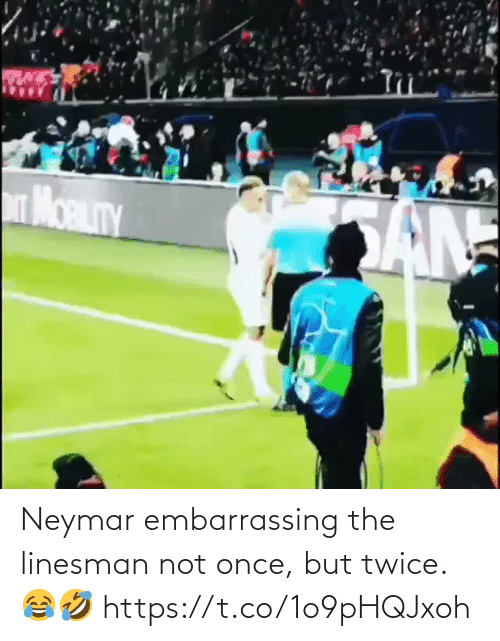 ballmemes.com: Neymar embarrassing the linesman not once, but twice. 😂🤣 https://t.co/1o9pHQJxoh