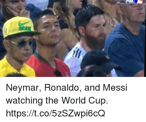 Neymar, Soccer, and World Cup: Neymar, Ronaldo, and Messi watching the World Cup. https://t.co/5zSZwpi6cQ