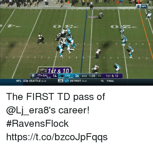 Detroit, Memes, and Nfl: NFL  15t &  ORBALR 36 4TH 1:08 23 1ST & 10  SEATTLE (4-3)  (4-3)  NFL  28  DETROIT 13-41  14 FINAL The FIRST TD pass of @Lj_era8's career!  #RavensFlock https://t.co/bzcoJpFqqs