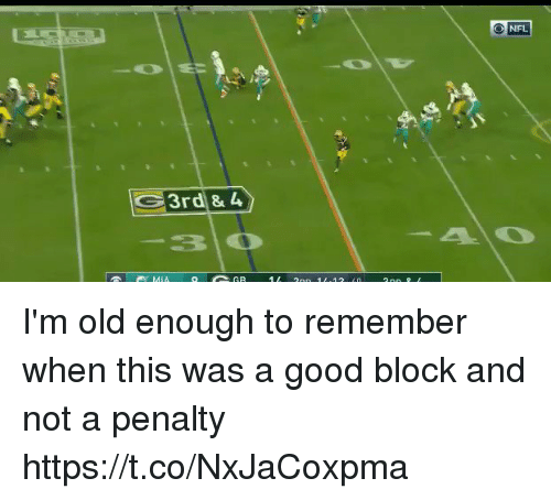 Nfl, Good, and Old: NFL  30 I'm old enough to remember when this was a good block and not a penalty  https://t.co/NxJaCoxpma