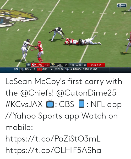 Memes, Nfl, and Sports: NFL  7  KC  10  JAX  1ST 4:34 40  2ND & 2  A. BROWN: 2 REC, 49 YDS  TEN  3  1ST 2:50  NFL  CLE LeSean McCoy's first carry with the @Chiefs! @CutonDime25 #KCvsJAX  📺: CBS 📱: NFL app // Yahoo Sports app  Watch on mobile: https://t.co/PoZiStO3mL https://t.co/OLHlF5ASha