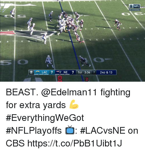 Memes, Nfl, and Cbs: NFL  AFC DIVISIONAL  LAC 74 7 NE 7 IST 3:34 7 2ND & 13  2 BEAST.  @Edelman11 fighting for extra yards 💪 #EverythingWeGot #NFLPlayoffs  📺: #LACvsNE on CBS https://t.co/PbB1Uibt1J