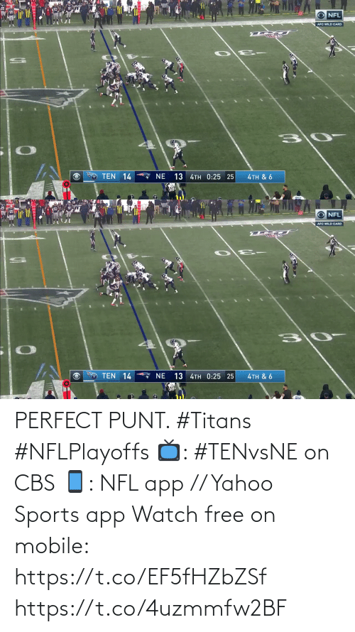 afc: NFL  AFC WILD CARD  O TEN 14  13 4TH 0:25 25  ζTH & 6   O NFL  AFC WILD CARD  TEN 14  13 4TH 0:25 25  NE  4TH & 6 PERFECT PUNT. #Titans #NFLPlayoffs  📺: #TENvsNE on CBS 📱: NFL app // Yahoo Sports app Watch free on mobile: https://t.co/EF5fHZbZSf https://t.co/4uzmmfw2BF