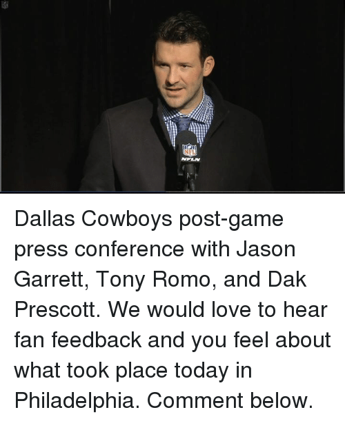 Dallas Cowboys, Memes, and Tony Romo: NFL Dallas Cowboys post-game press conference with Jason Garrett, Tony Romo, and Dak Prescott.  We would love to hear fan feedback and you feel about what took place today in Philadelphia. Comment below.