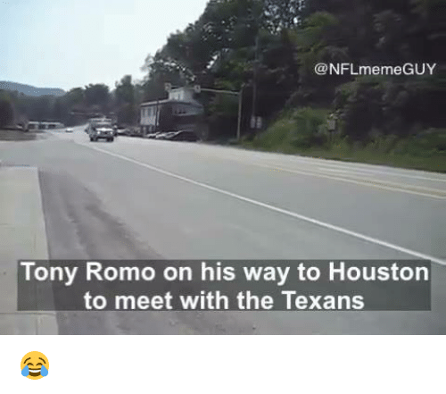 Nfl, Romo, and Guy: NFL meme GUY  Tony Romo on his way to Houston  to meet with the Texans 😂