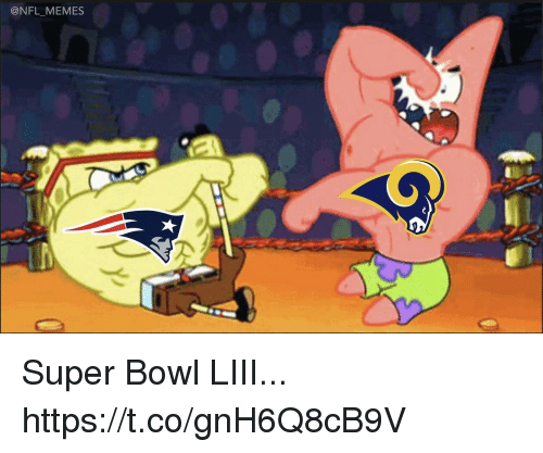 Football, Memes, and Nfl: @NFL_MEMES Super Bowl LIII... https://t.co/gnH6Q8cB9V