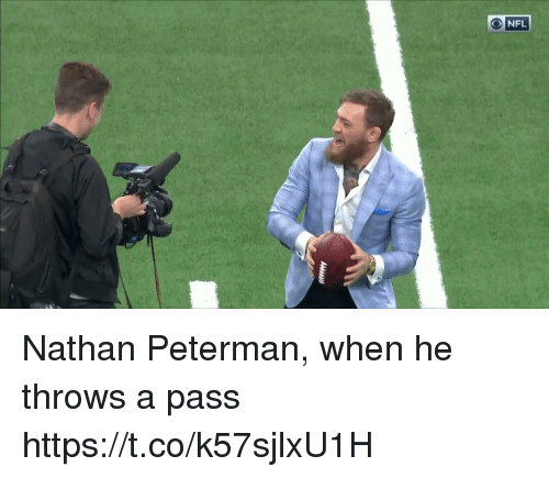 Nfl, Sports, and  Pass: NFL Nathan Peterman, when he throws a pass https://t.co/k57sjlxU1H