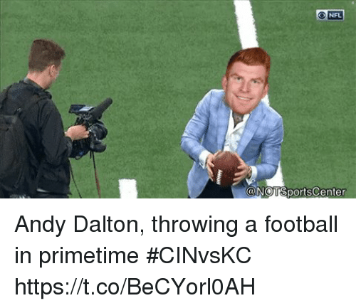 Andy Dalton: NFL  NOTİSportsCenter Andy Dalton, throwing a football in primetime #CINvsKC https://t.co/BeCYorl0AH