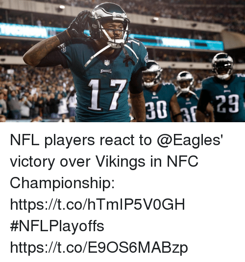 Nfc Championship: NFL players react to @Eagles' victory over Vikings in NFC Championship: https://t.co/hTmIP5V0GH #NFLPlayoffs https://t.co/E9OS6MABzp