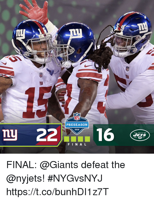 Memes, Nfl, and Giants: NFL  PRESEASON  2018  mu  JETS  FINAL FINAL: @Giants defeat the @nyjets! #NYGvsNYJ https://t.co/bunhDI1z7T