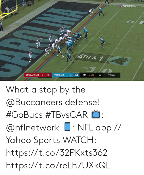 Memes, Nfl, and Sports: NFL VETWORK  4TH& 1  BUCCANEERS 0-1 20  0-1 14  PANTHERS  4th  1:28  10  4th & 1 What a stop by the @Buccaneers defense! #GoBucs #TBvsCAR  📺: @nflnetwork 📱: NFL app // Yahoo Sports WATCH: https://t.co/32PKxts362 https://t.co/reLh7UXkQE