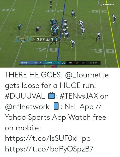 jaguars: NFVETWORK  1ST & 1  20  3  0-2 20  1-1 7  TITANS  JAGUARS  4th  4:38  18  1st & 10 THERE HE GOES.  @_fournette gets loose for a HUGE run! #DUUUVAL  📺: #TENvsJAX on @nflnetwork 📱: NFL App // Yahoo Sports App Watch free on mobile: https://t.co/IsSUF0xHpp https://t.co/bqPyOSpzB7
