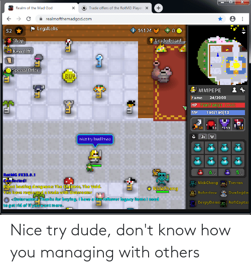 Know How: Nice try dude, don't know how you managing with others
