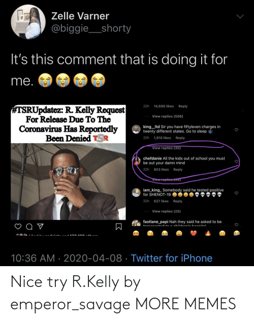 nice try: Nice try R.Kelly by emperor_savage MORE MEMES