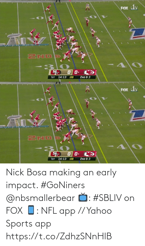 Yahoo: Nick Bosa making an early impact. #GoNiners @nbsmallerbear  📺: #SBLIV on FOX 📱: NFL app // Yahoo Sports app https://t.co/ZdhzSNnHlB