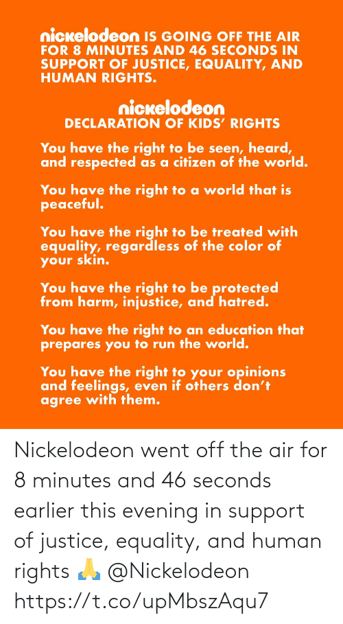 air: Nickelodeon went off the air for 8 minutes and 46 seconds earlier this evening in support of justice, equality, and human rights 🙏 @Nickelodeon https://t.co/upMbszAqu7