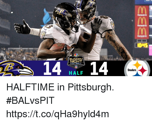 Memes, Pittsburgh, and Steelers: NIGHT  FOOT  Steelers  HALF HALFTIME in Pittsburgh. #BALvsPIT https://t.co/qHa9hyld4m