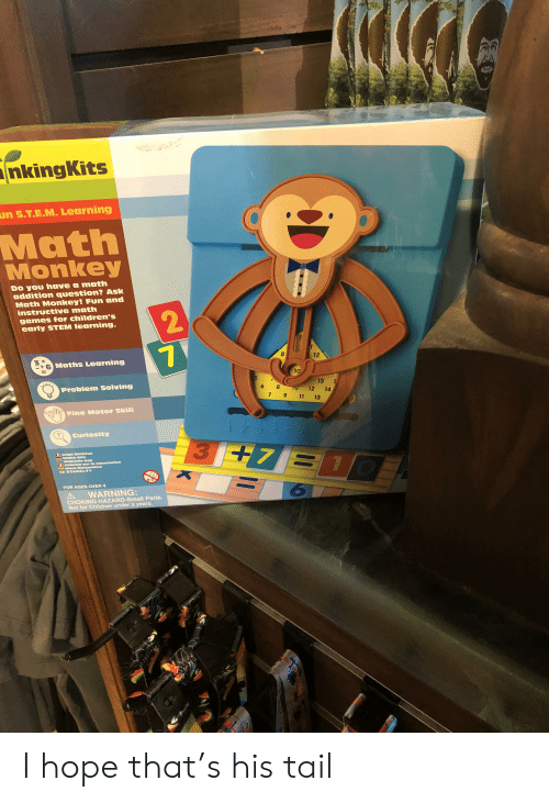 Children, Games, and Math: nkingKits  un S.T.E.M. Learning  Math  Monkey  Do you have a math  addition question? Ask  Math Monkey! Fun and  instructive math  games for children's  early STEM learning.  2.  1  Maths Learning  12  10  13 1  12 14  Problem Solving  7 9 1 13  Fine Motor Skill  Curiosity  7  Math癮  Aff@  ロおさるのさんすう  O-  FOR AGES OVER 4  A WARNING:  CHOKING HAZARD-Small Parts.  Not for Children under 3 years. I hope that's his tail