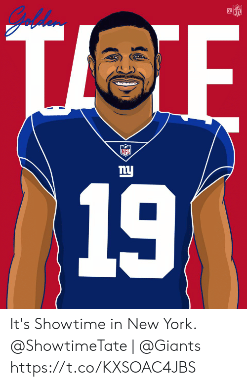Memes, New York, and Giants: nl  19 It's Showtime in New York.  @ShowtimeTate | @Giants https://t.co/KXSOAC4JBS