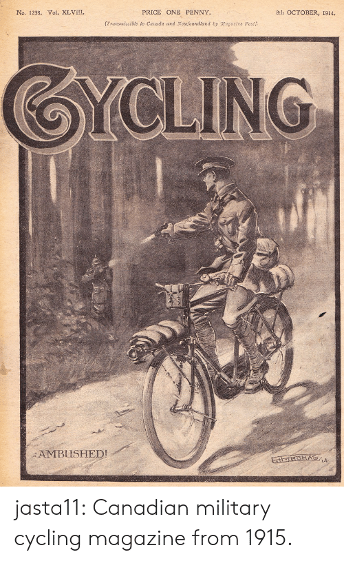newfoundland: No. 1238. Vol. XLVIII.  PRICE ONE PENNY.  8th OCTOBER, 1914.  (Transmissible to Canada and Newfoundland by Magasine Post.)  AMBUSHED! jasta11:  Canadian military cycling magazine from 1915.