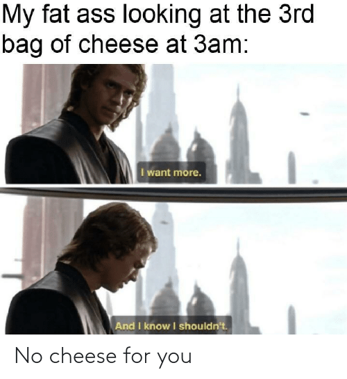 For You: No cheese for you