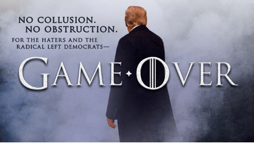 For, Collusion, and Haters: NO COLLUSION  NO OBSTRUCTION  FOR THE HATERS AND THE  RADICAL LEFT DEMOCRATS-