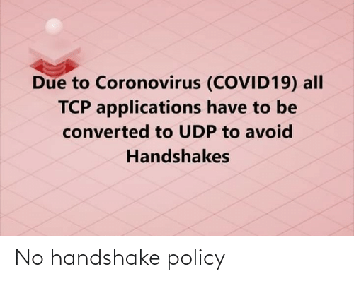 policy: No handshake policy