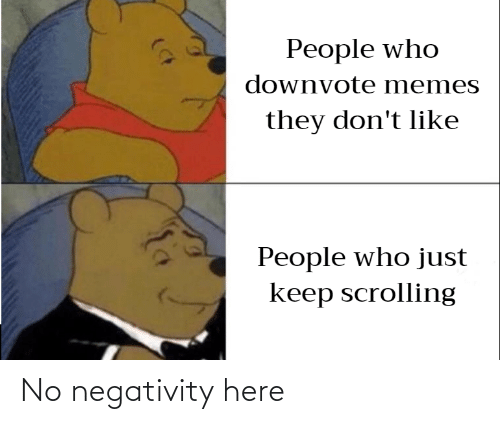 Negativity: No negativity here