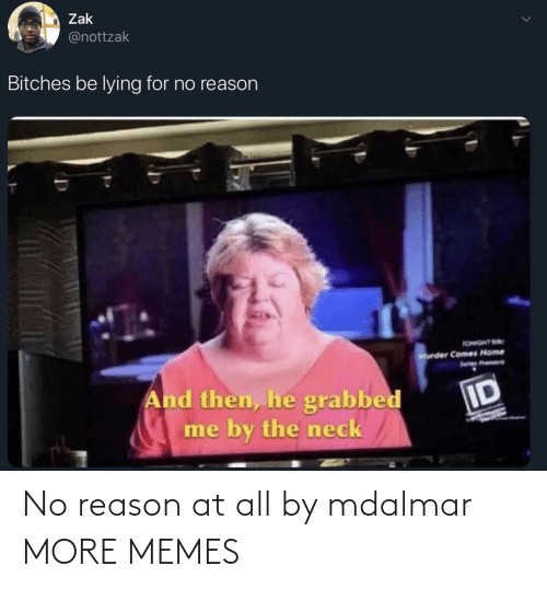 no reason: No reason at all by mdalmar MORE MEMES