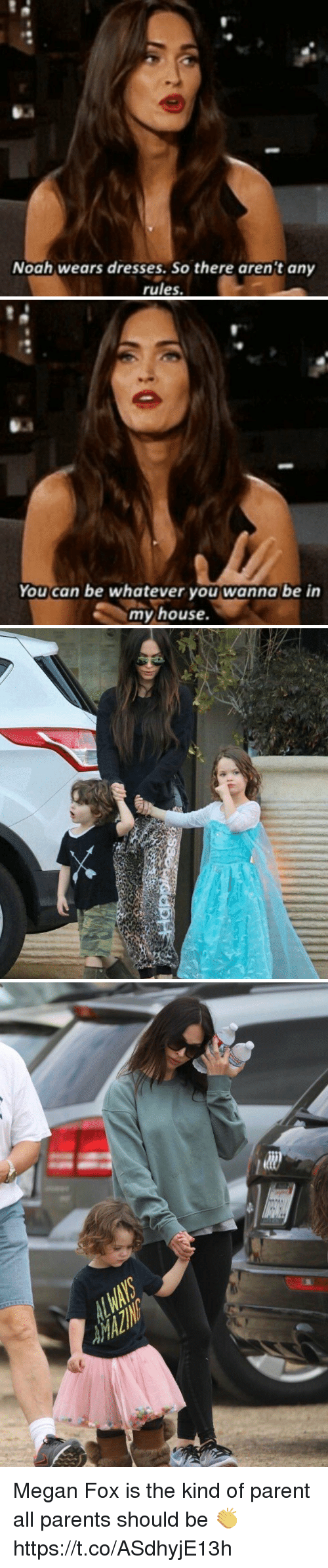 Megan Fox: Noah wears dresses. So there arent any  rules.   You can be whatever you wanna be in  my house.   亡 Megan Fox is the kind of parent all parents should be 👏 https://t.co/ASdhyjE13h