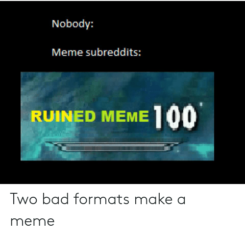 🅱️ 25+ Best Memes About Ruined Meme | Ruined Memes