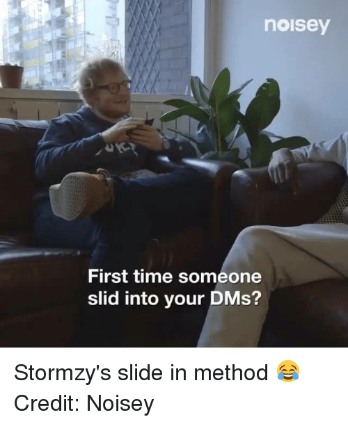 methodical: noisey  First time someone  slid into your DMs? Stormzy's slide in method 😂  Credit: Noisey