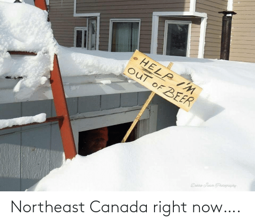 now: Northeast Canada right now….