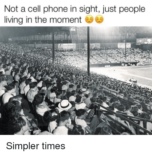 Mlb, Phone, and Living: Not a cell phone in sight, just people  living in the moment Simpler times