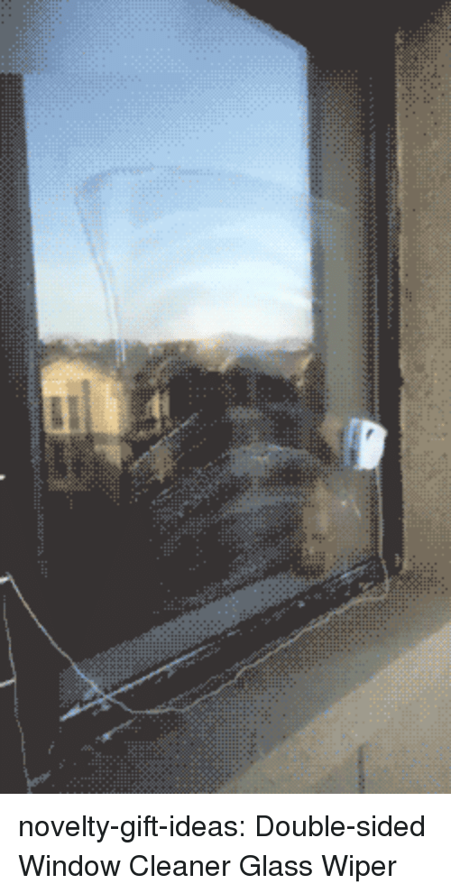 Tumblr, Blog, and Com: novelty-gift-ideas:  Double-sided Window Cleaner Glass Wiper