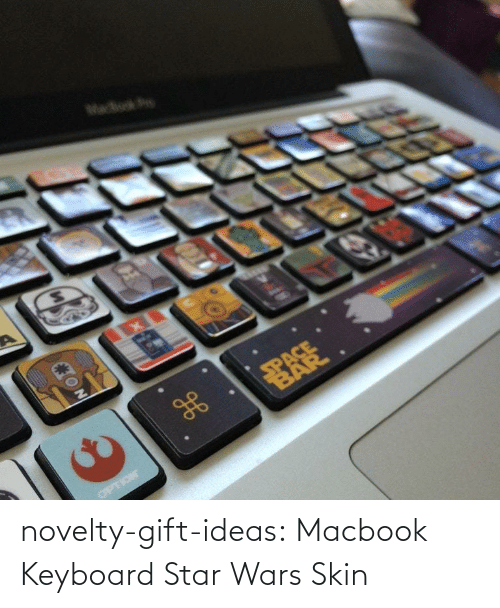 wars: novelty-gift-ideas:  Macbook Keyboard Star Wars Skin