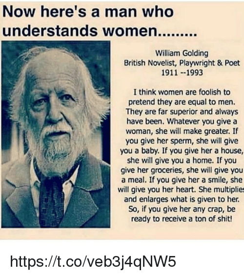 William golding whatever you give a woman