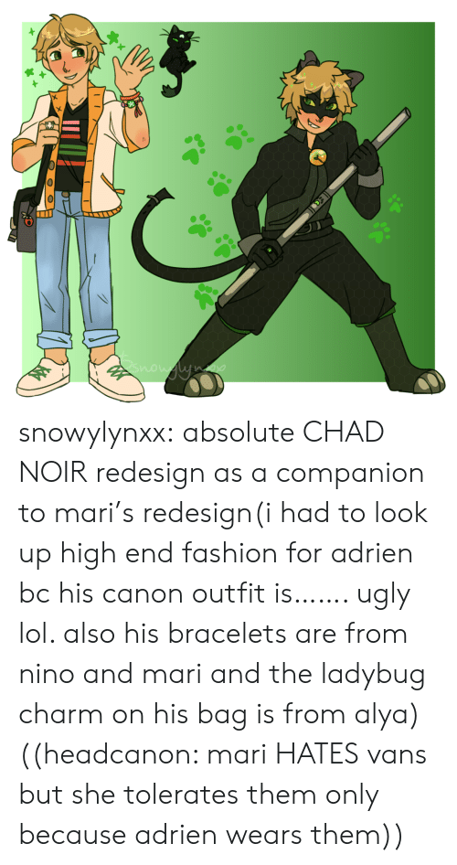 Fashion, Lol, and Target: now ne snowylynxx:  absolute CHAD NOIR redesign as a companion to mari's redesign(i had to look up high end fashion for adrien bc his canon outfit is……. ugly lol. also his bracelets are from nino and mari and the ladybug charm on his bag is from alya)((headcanon: mari HATES vans but she tolerates them only because adrien wears them))