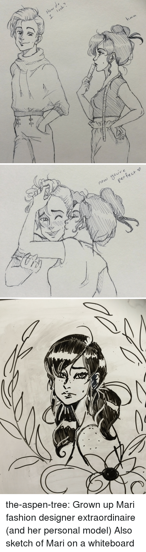 whiteboard: now youre  erfect the-aspen-tree: Grown up Mari fashion designer extraordinaire (and her personal model)  Also sketch of Mari on a whiteboard
