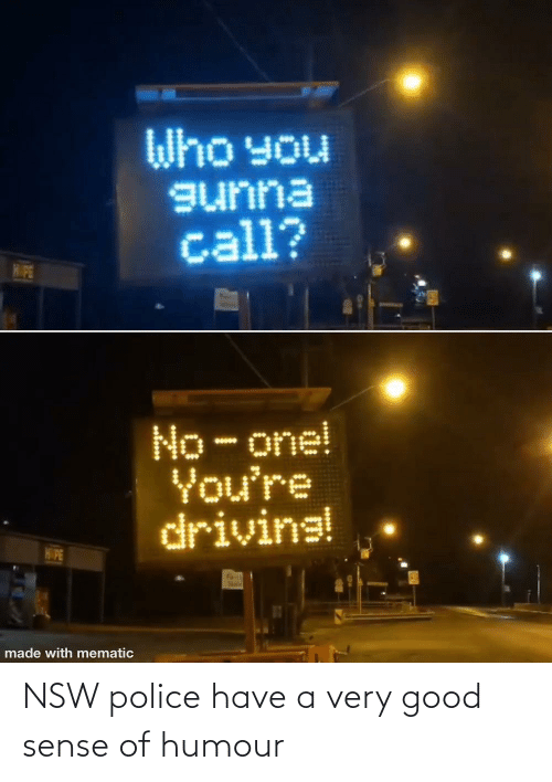 Very Good: NSW police have a very good sense of humour