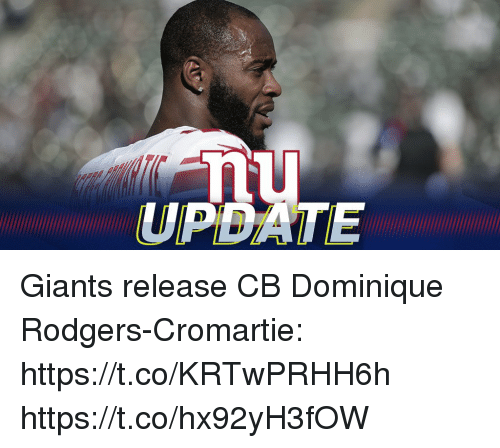 Memes, Giants, and 🤖: nu  UPBATE Giants release CB Dominique Rodgers-Cromartie: https://t.co/KRTwPRHH6h https://t.co/hx92yH3fOW