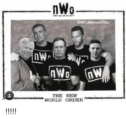 nwo: nWo  new world order  @NFLMemes4You  THE NEW  WORLD ORDER !!!!!