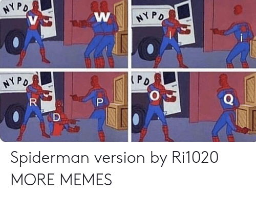 Dank, Memes, and Target: NYP  NY P  NYP Spiderman version by Ri1020 MORE MEMES